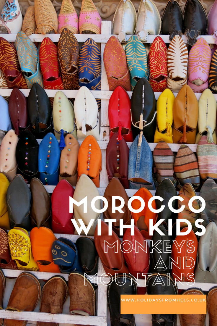 Morocco slippers, Morocco with kids