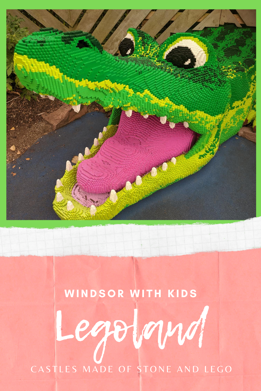 Legoland and Windsor for kids